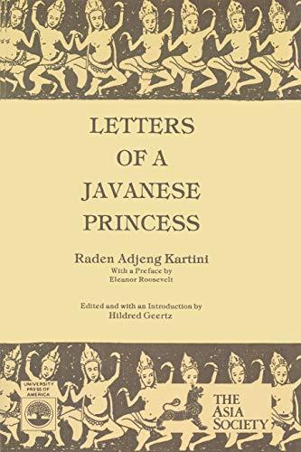 Letters of a Javanese Princess by Raden: Hildred Geertz