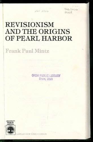 9780819147974: Revisionism and the Origins of Pearl Harbor