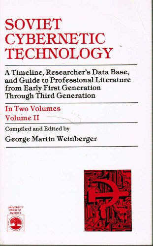 Soviet Cybernetic Technology: Weinberger, George Martin