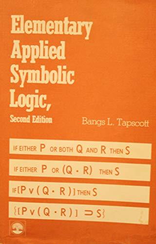 9780819148391: Elementary Applied Symbolic Logic