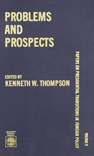 Problems and Prospects: Thompson, Kenneth W.