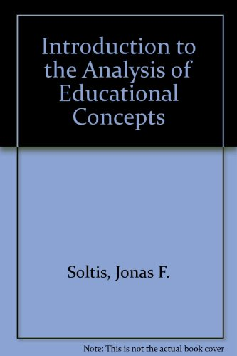 An Introduction to the Analysis of Educational: Soltis, Jonas F.