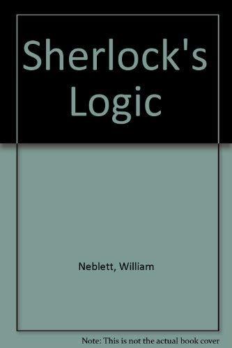9780819149619: Sherlock's Logic