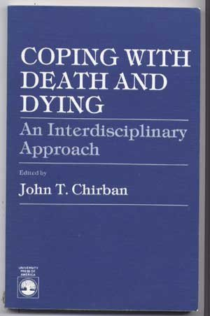 9780819149855: Coping with Death and Dying: An Interdisciplinary Approach