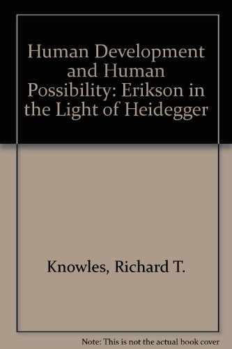 9780819149923: Human Development and Human Possibility: Erikson in the Light of Heidegger