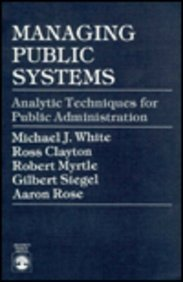 9780819150325: Managing Public Systems