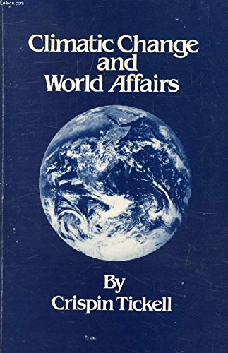 9780819151063: Climatic Change and World Affairs