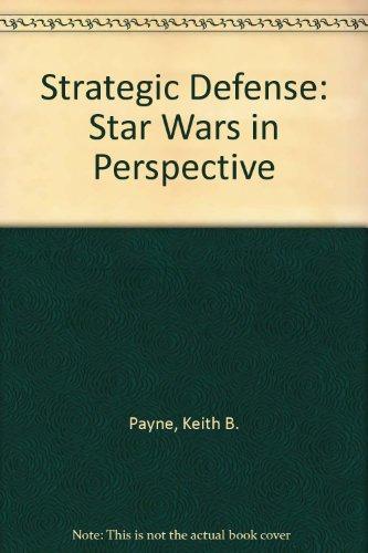 9780819151094: Strategic Defense: Star Wars in Perspective