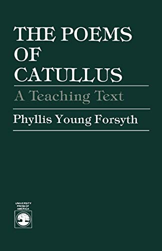 9780819151513: The Poems of Catullus: A Teaching Text