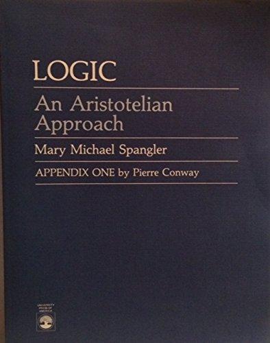 9780819152244: Logic: An Aristotelian Approach