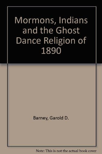 9780819152282: Mormons, Indians and the Ghost Dance Religion of 1890