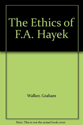 9780819152503: The Ethics of F.A. Hayek