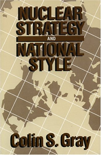 9780819153340: Nuclear Strategy and National Style