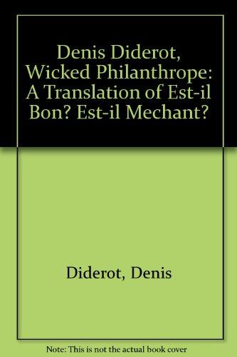 9780819153388: Denis Diderot, Wicked Philanthrope: A Translation of Est-il Bon? Est-il Mechant?