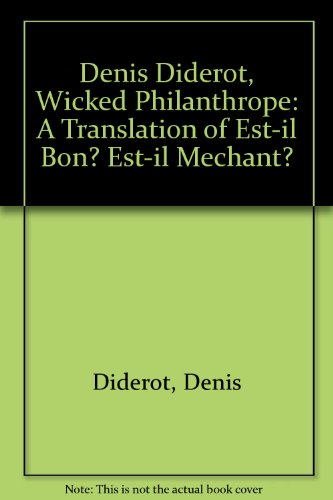 9780819153388: Denis Diderot, Wicked Philanthrope: A Translation of Est-il Bon? Est-il Mechant?