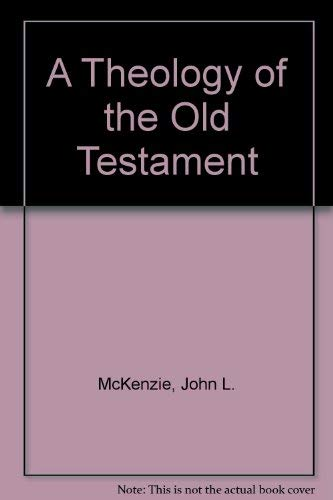 9780819153548: A Theology of the Old Testament