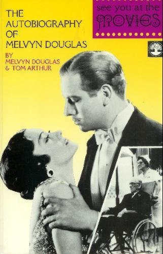 9780819153890: See You at the Movies: The Autobiography of Melvyn Douglas