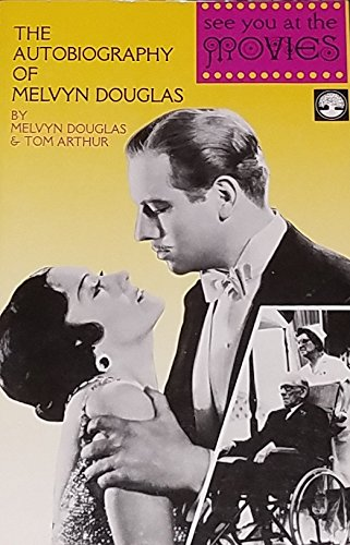 9780819153906: See You At The Movies: The Autobiography Of Melvyn Douglas