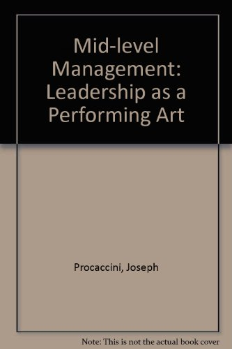 9780819154828: Mid-Level Management: Leadership As a Performing Art