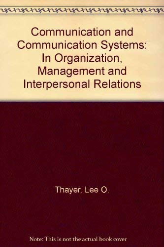 9780819156495: Communication and Communication Systems: In Organization, Management and Interpersonal Relations