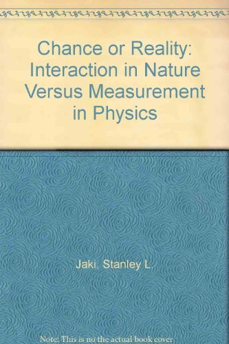 9780819156570: Chance or Reality: Interaction in Nature Versus Measurement in Physics