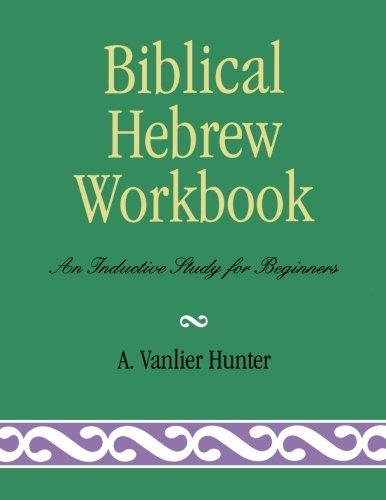 9780819157157: Biblical Hebrew Workbook: An Inductive Study for Beginners