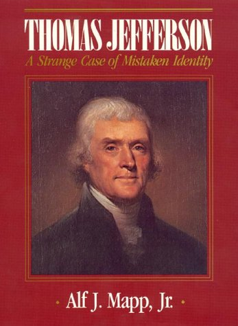 9780819157829: Thomas Jefferson: A Strange Case of Mistaken Identity