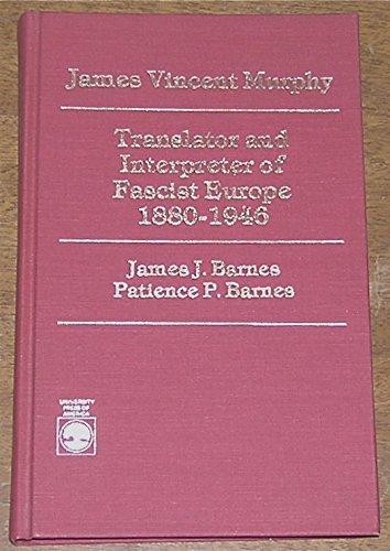 James Vincent Murphy: Translator and Interpreter of: Barnes, James J.,
