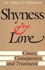 9780819161024: Shyness and Love: Causes, Consequences and Treatment