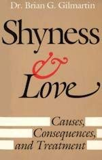 9780819161024: Shyness and Love: Causes, Consequences, and Treatment
