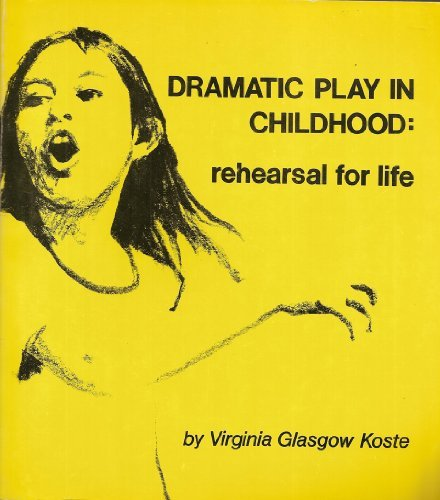 9780819161277: Dramatic Play in Childhood: Rehearsal for Life