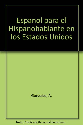 9780819161284: Espanol para el Hispanohablante en los Estados Unidos (English and Spanish Edition)