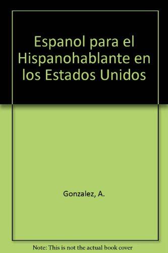 9780819161284: Espanol para el Hispanohablante en los Estados Unidos