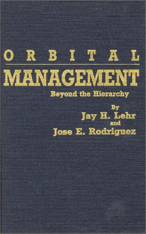 9780819162649: Orbital Management: Beyond the Hierarchy