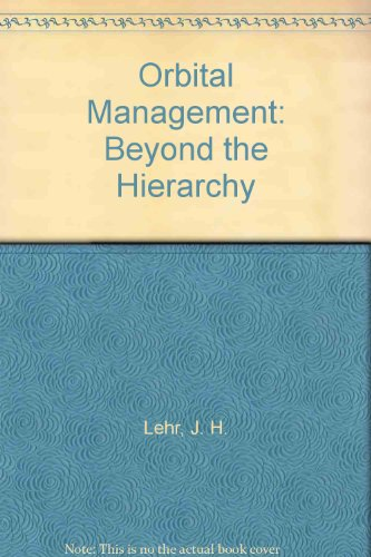 9780819162656: Orbital Management: Beyond the Hierarchy