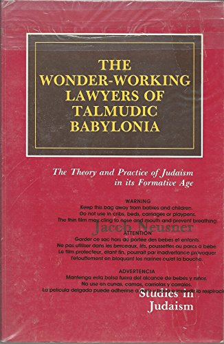 9780819162885: The Wonder-Working Lawyers of Talmudic Babylonia