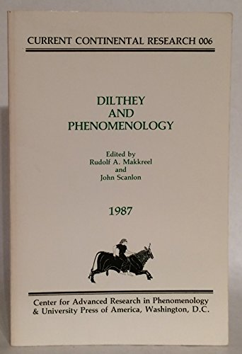 9780819163066: Dilthey and Phenomenology (Current Continental Research)