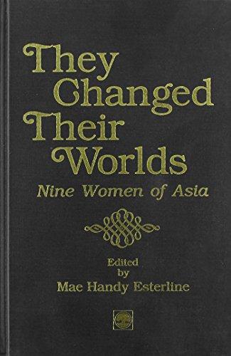 They Changed Their Worlds: Nine Women of: Esterline, Mae Handy