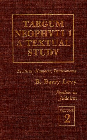 9780819163134: Targum Neophyti 1: A Textual Study (EXXON Education Foundation Series on Rhetoric & Political Discourse (Hardcover))
