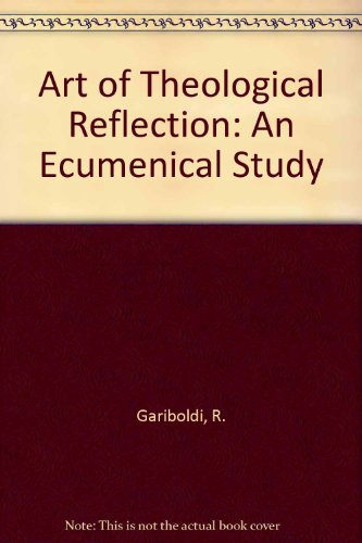 9780819163189: Art of Theological Reflection: An Ecumenical Study