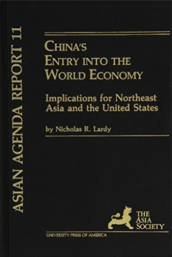 China's Entry into the World Economy: Lardy, Nicholas R.