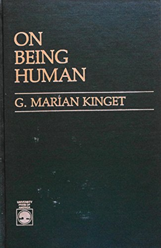 On Being Human: A Systematic View: Kinget, Marian G.