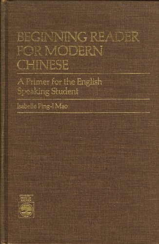 9780819164230: Beginning Reader for Modern Chinese: A Primer for the English Speaking Student