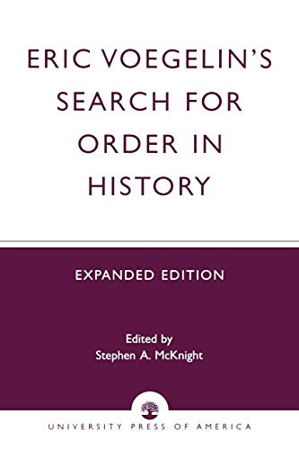 9780819165572: Eric Voegelin's Search for Order in History