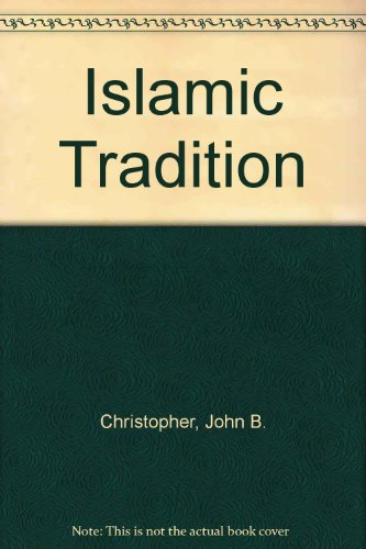 9780819166272: The Islamic Tradition