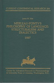 9780819166371: Merleau-Ponty's Philosophy of Language: Structuralism and Dialectics (Current Continental Research)