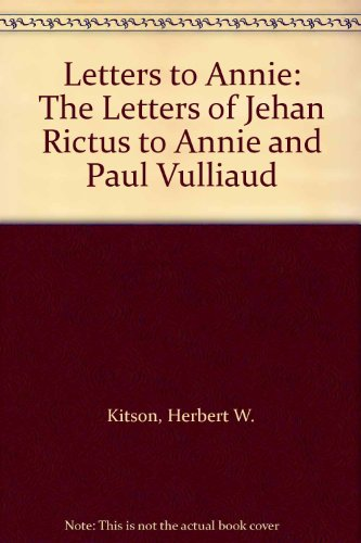 9780819168221: Letters to Annie: The Letters of Jehan Rictus to Annie and Paul Vulliaud