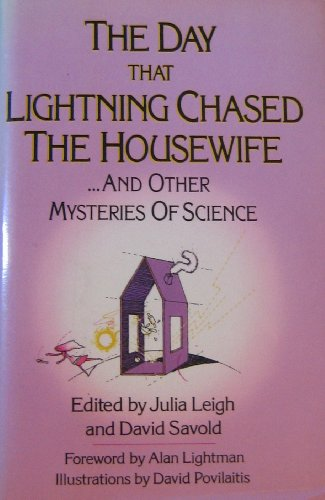 9780819168306: The Day That Lightning Chased the Housewife: And Other Mysteries of Science