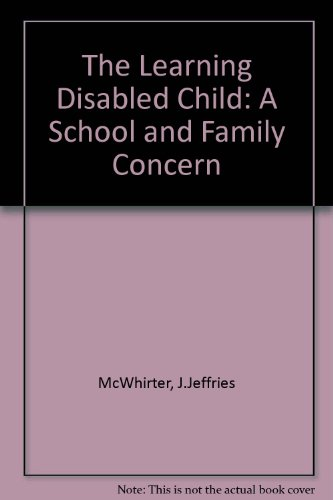 9780819169761: The Learning Disabled Child: A School and Family Concern
