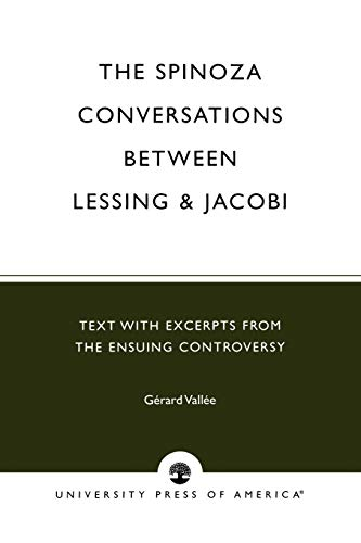 9780819170163: The Spinoza Conversations Between Lessing and Jacobi